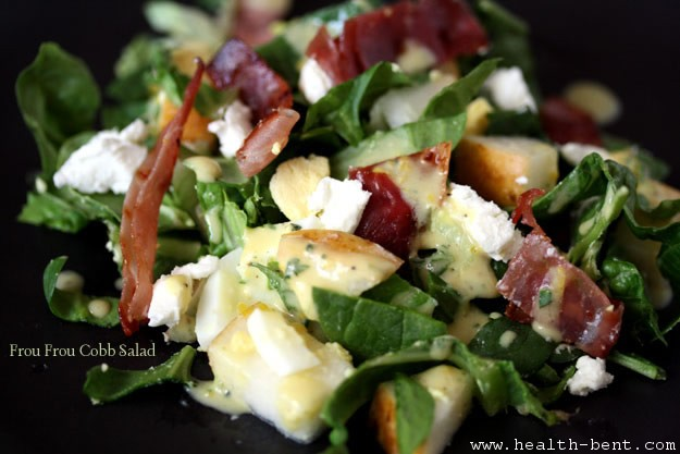Health-Bent | Food Worth Eating | Frou Frou Cobb Salad